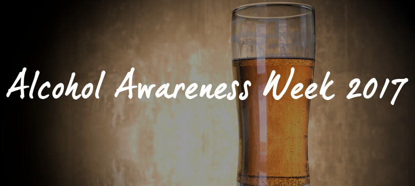 Alcohol awareness week 2017