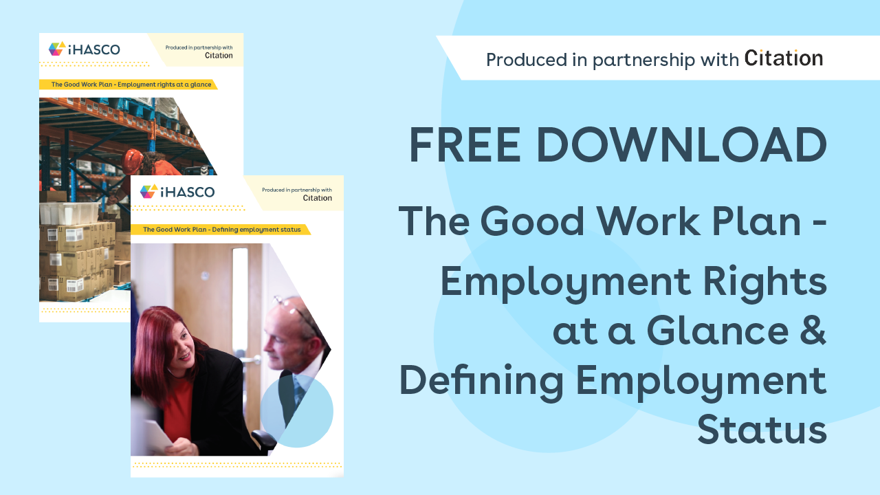 What is The Good Work Plan and how does it affect employers and employees?