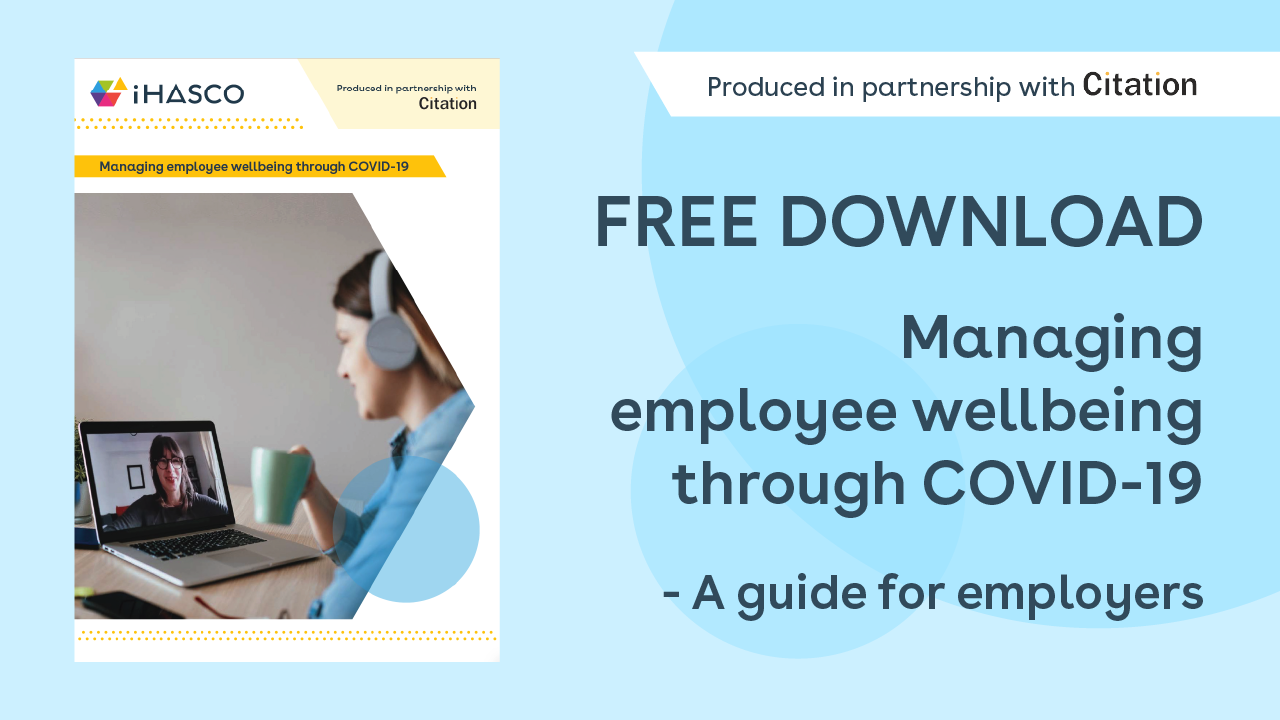 Free download: A guide to managing employee wellbeing through COVID-19