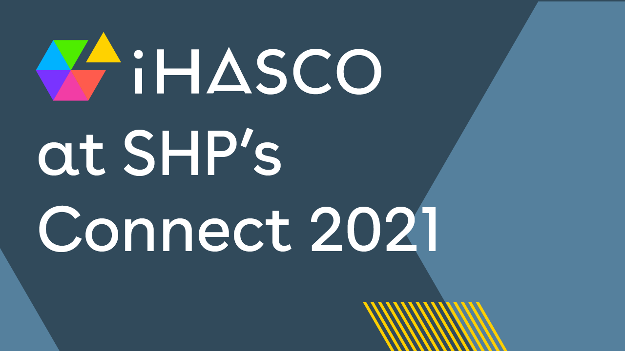 iHASCO at SHP's Connect 2021