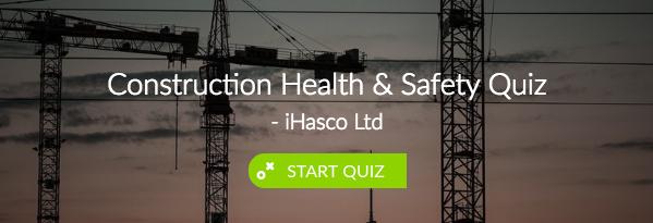 Construction Health & Safety Quiz | iHASCO
