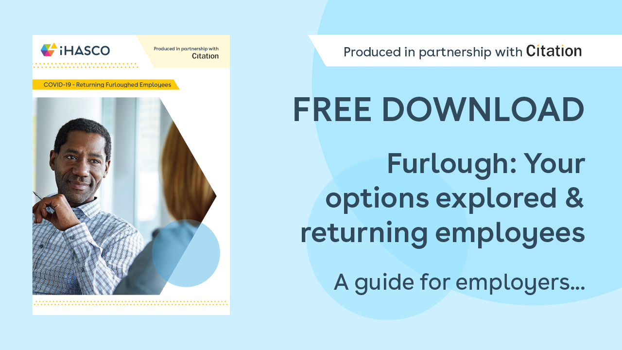 Free download: Furlough, your options explored & returning employees. A guide for employers.