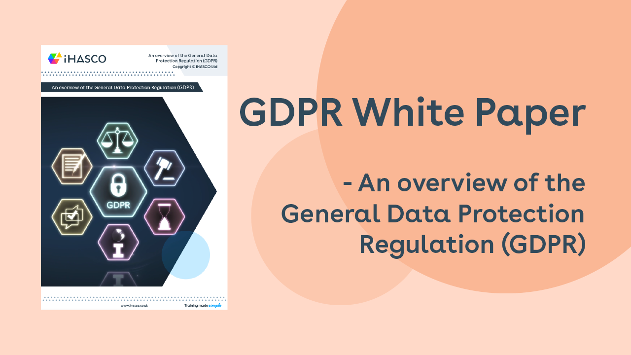 GDPR White Paper - An overview of the General Data Protection Regulation (GDPR)