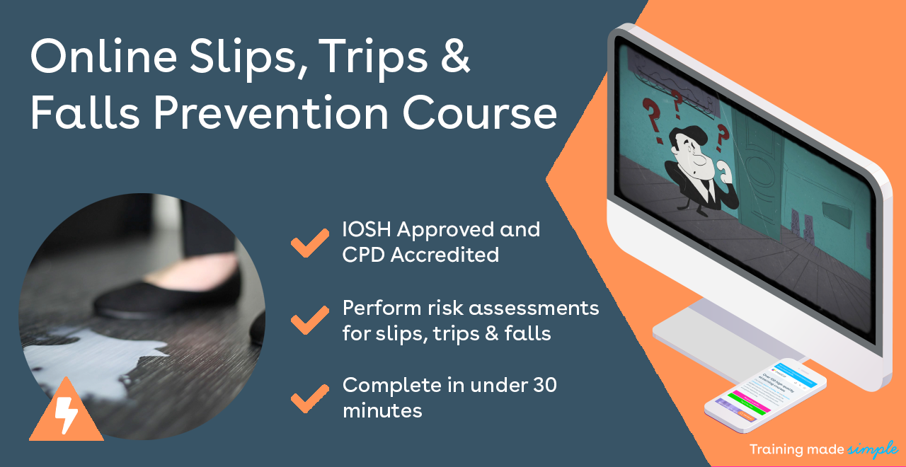 Slips, Trips and Falls courses