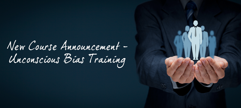 Unconscious Bias Training - Coming Soon!