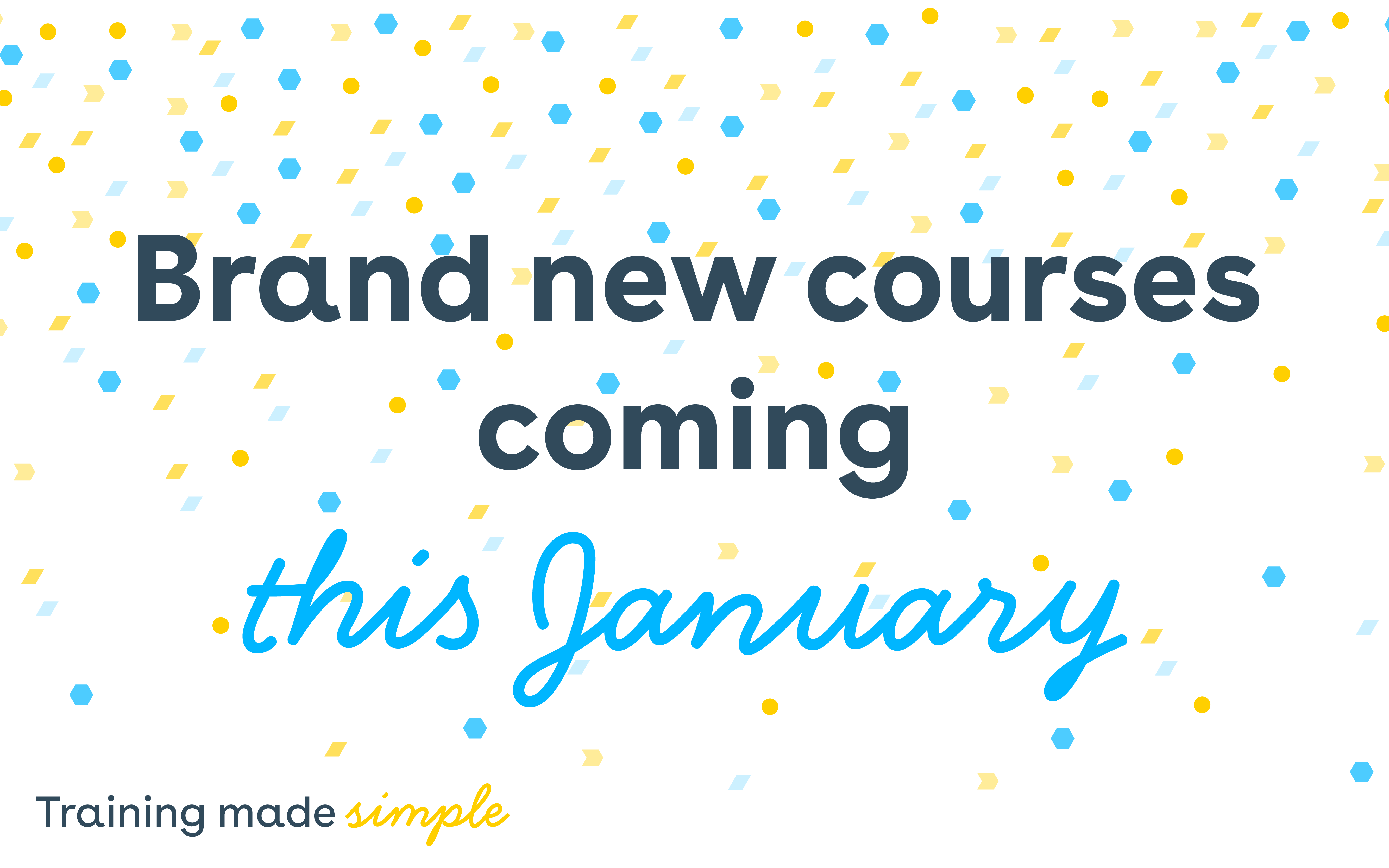 Brand new courses this January!