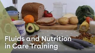 Fluids & Nutrition in care youtube thumbnail