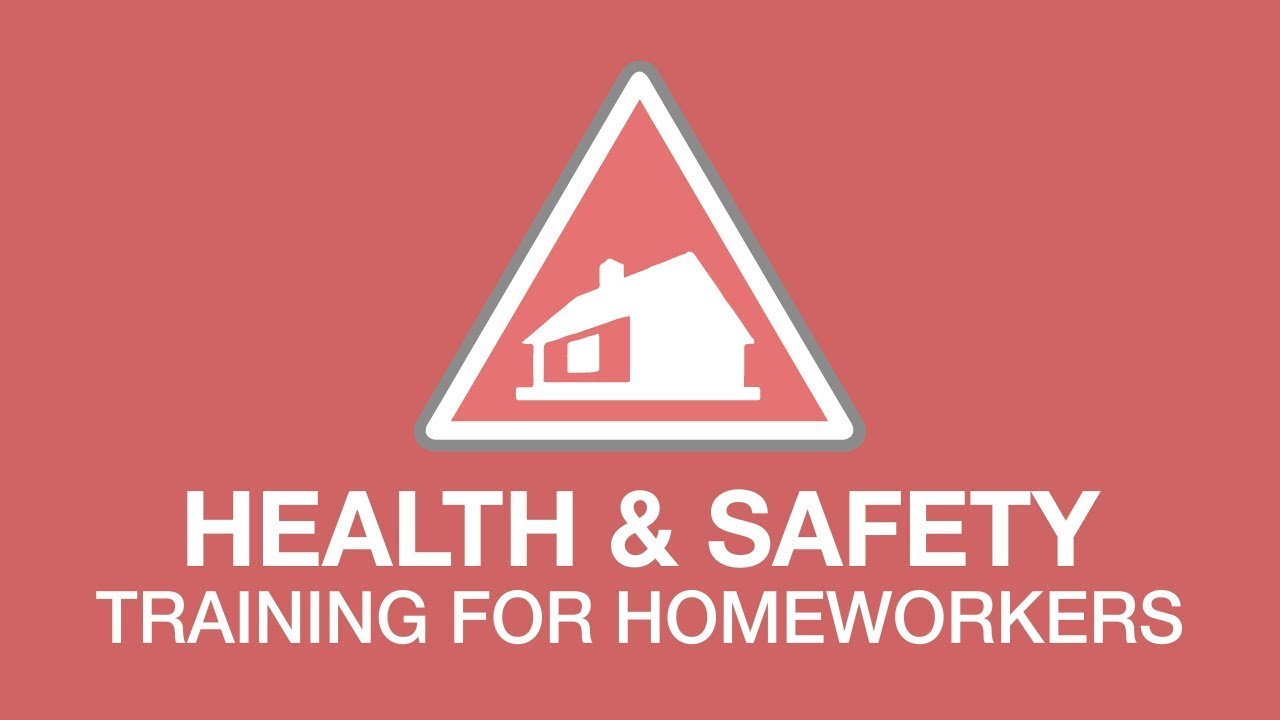 Health and Safety for Homeworkers youtube thumbnail